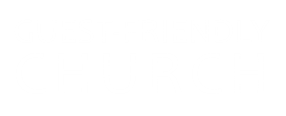 Guest Friendly Church